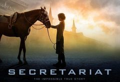 The story of Secretariat was made into a feature film in 2010