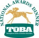 Thoroughbred Owners and Breeders Association will hold its annual awards dinner Sept. 11 at Hill 'n' Dale Farm