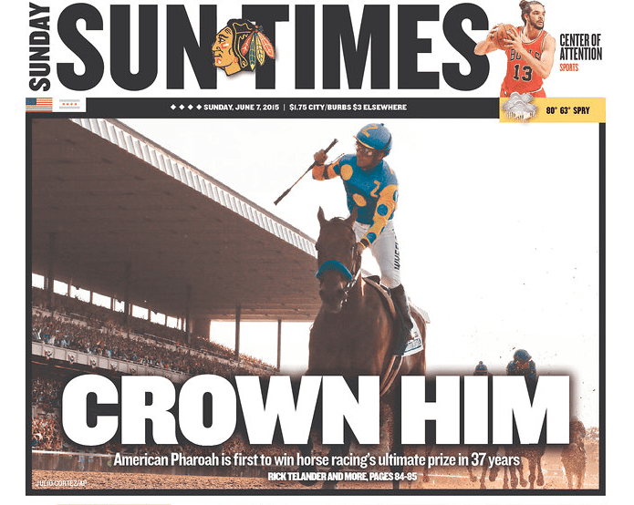 Read All About It American Pharoah S Front Page Headlines